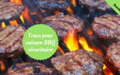 5 conseils pour une cuisson au BBQ plus sécuritaire