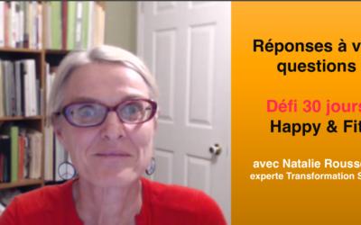 Réponses à vos questions [Défi 30 jours Happy & Fit]