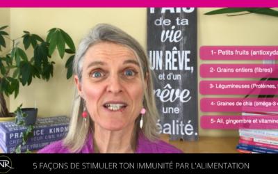 5 trucs pour stimuler ton immunité par l'alimentation