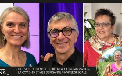 Lien entre Dr. Béliveau, inflammation, COVID-19, et Mes Défis Santés