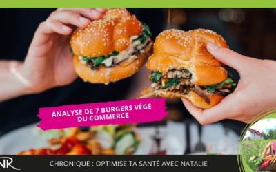 Analyse de 7 burgers végé du commerce